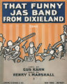 That funny jas band from Dixieland : song