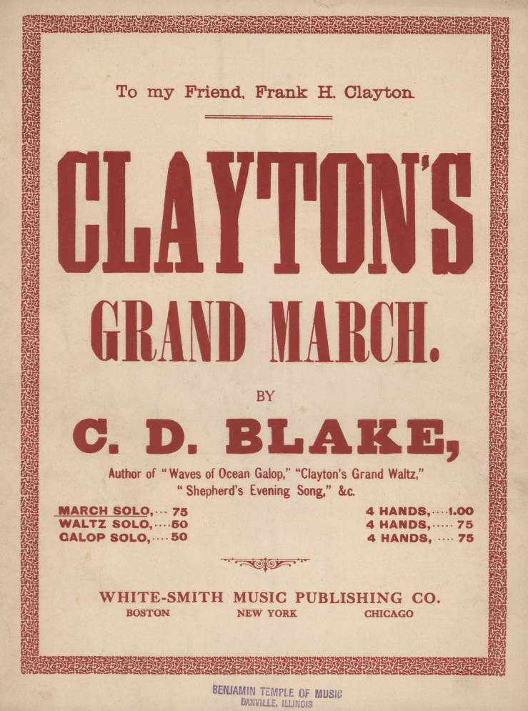 Clayton's grand march - The Howard W  Wildin Sheet Music